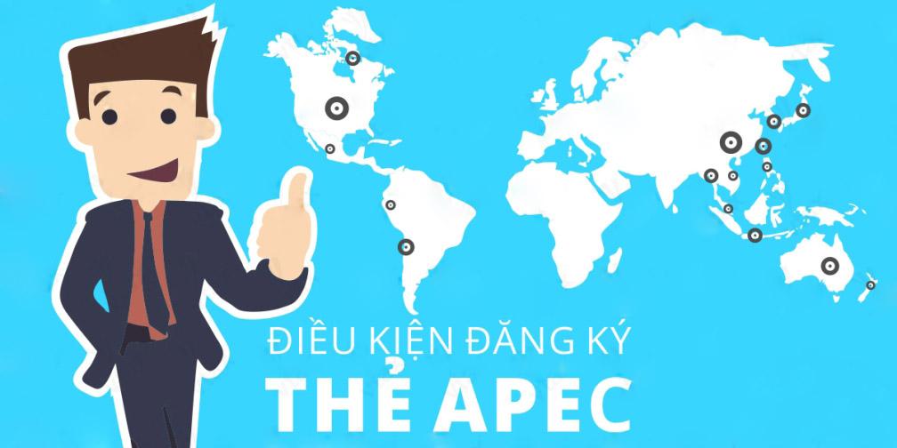 Điều kiện làm thẻ APEC là gì?